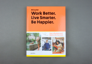 Work Better. Live Smarter. Be Happier.