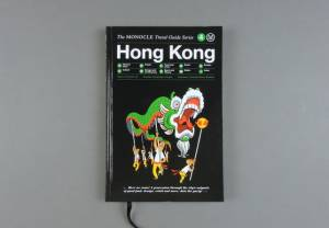The Monocle Travel Guide series. Honk Kong