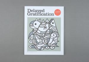 Delayed Gratification # 24