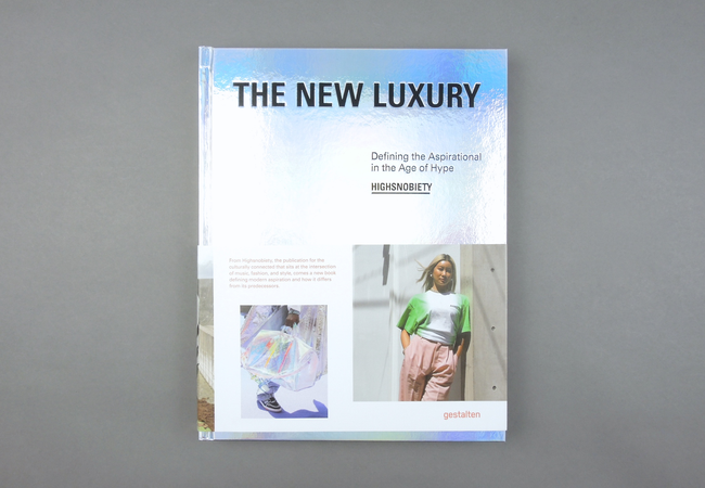 Highsnobiety. The New Luxury