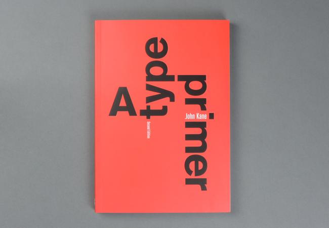 A Type Primer. John Kane