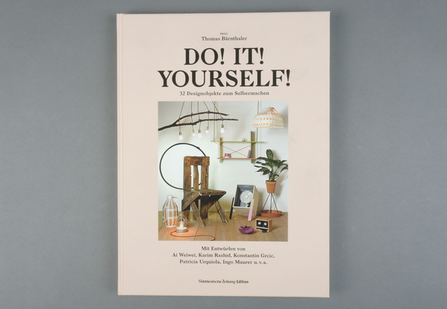 Do! It! Yourself! 32 Designobjekte zum Selbermachen