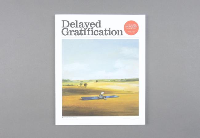 Delayed Gratification # 25